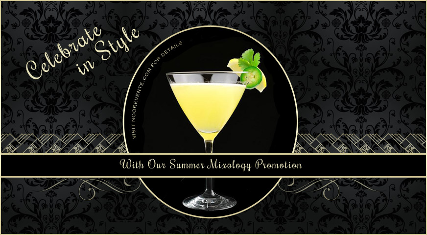 Summer 2017 Mixology Drink Promotion