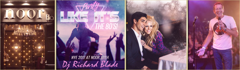 Noor's 2017 New Years Eve Party with DJ Richard Blade