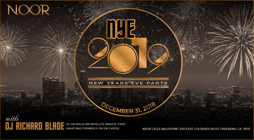 NYE 2019 80s New Years Eve Party at NOOR with DJ Richard Blade Tickets