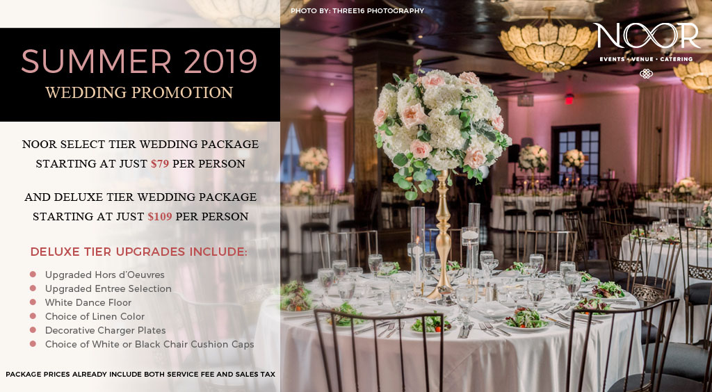 Summer 2019 Wedding Promotions At Noor Noor