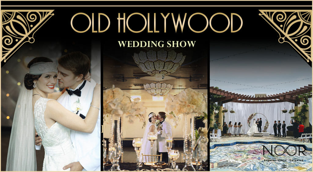 wedding show graphic showing great gatsby themed wedding couple at noor los angeles banquet halls and courtyard garden terrace